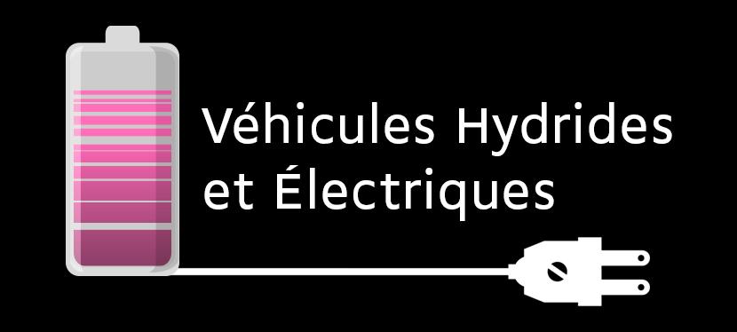 Véhicules hybrides et électriques!